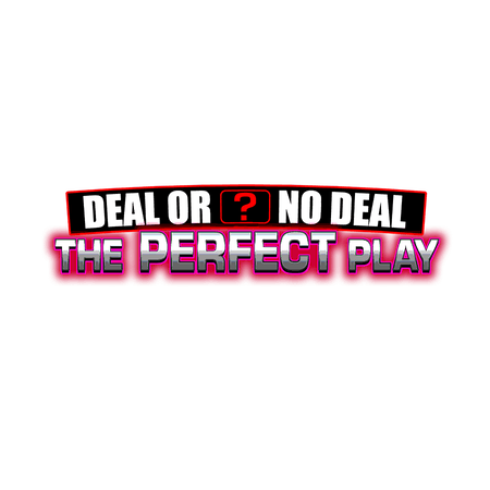 Deal Or No Deal: The Perfect Play on Betfair Casino