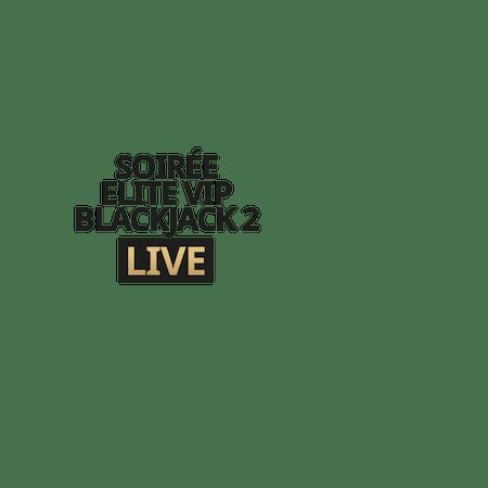 Live Soiree Elite VIP Blackjack 2 em Betfair Cassino