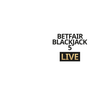 Live Betfair Blackjack 5 on Betfair Casino