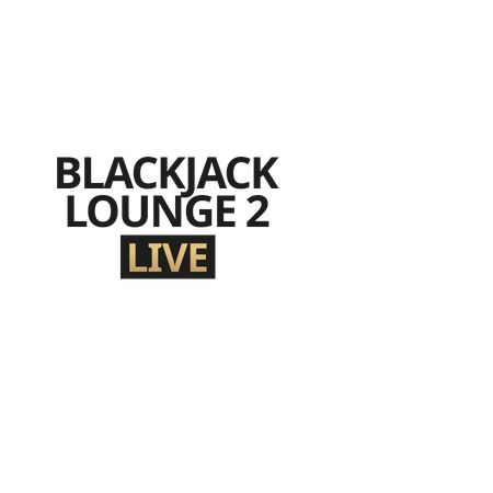 Live Blackjack Lounge 2 on Betfair Casino