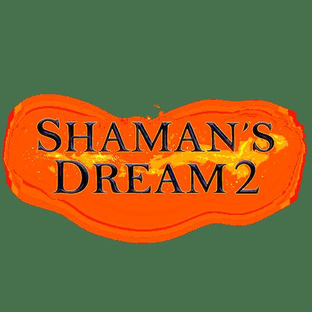 Shaman's Dream 2