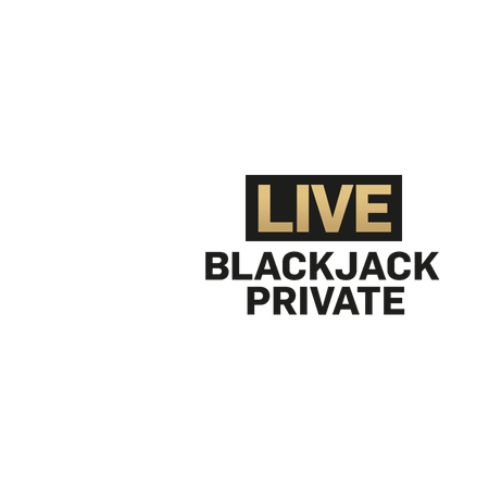 Live Blackjack Private on Betfair Casino