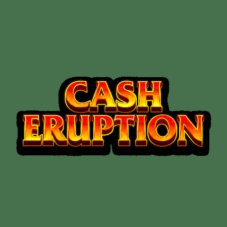 Cash Eruption - Betfair Arcade