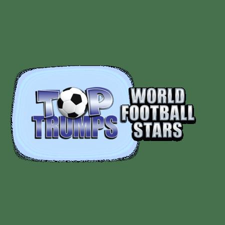 Top Trumps World Football Stars - Betfair Casino