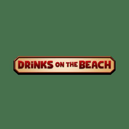 Drinks On The Beach - Betfair Casino