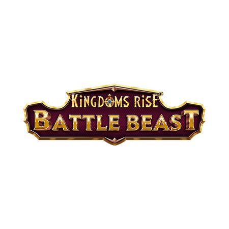 Kingdom's Rise Battle Beast™ - Betfair Casino