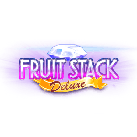 Fruit Stack Deluxe - Betfair Vegas