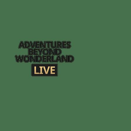 Live Adventures Beyond Wonderland - Betfair Casinò