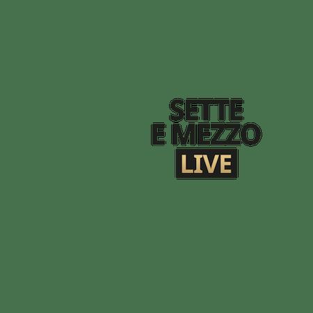 Live Sette E Mezzo