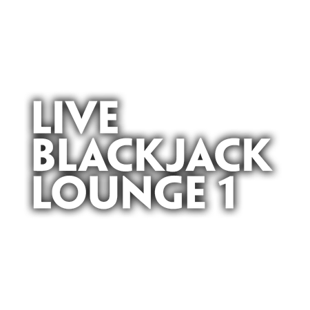 Live Blackjack Lounge 1