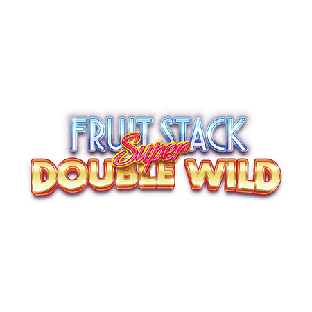 Fruit Stack Super Double Wild on Paddy Power Bingo