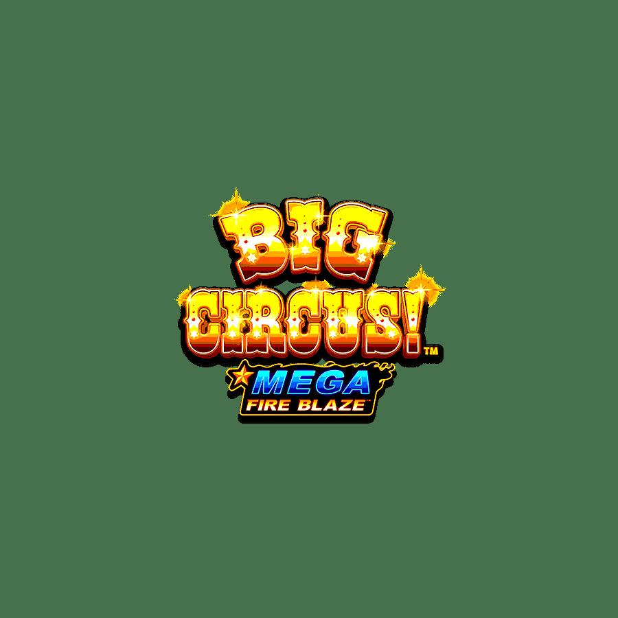 Mega Fireblaze Big Circus