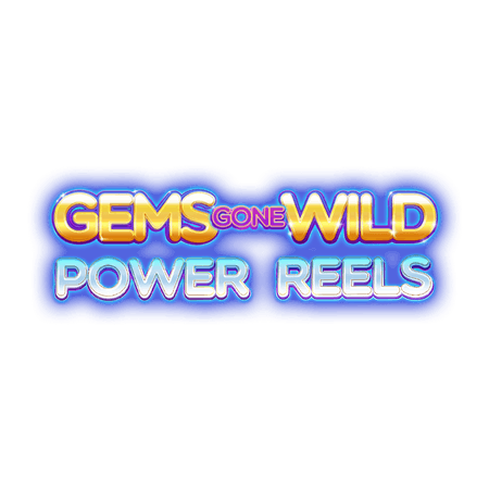 Gems Gone Wild Power Reels on Paddy Power Games