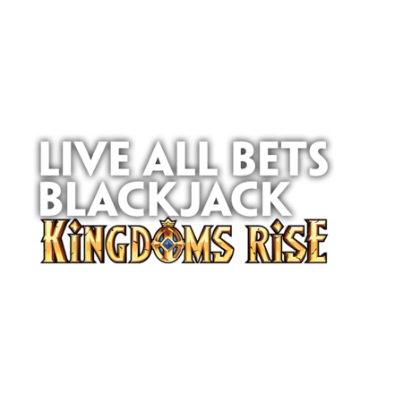 Live All Bets Blackjack Kingdoms Rise on Paddy Power Casino