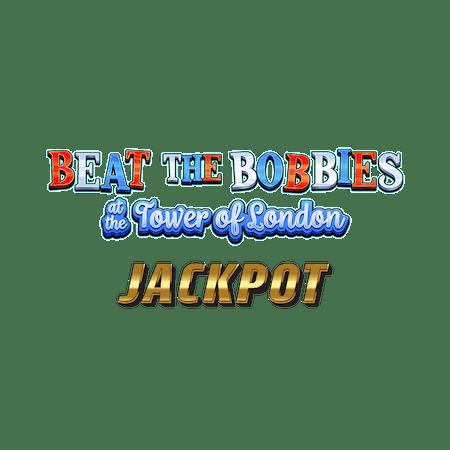 Beat the Bobbies Tower of London Jackpot